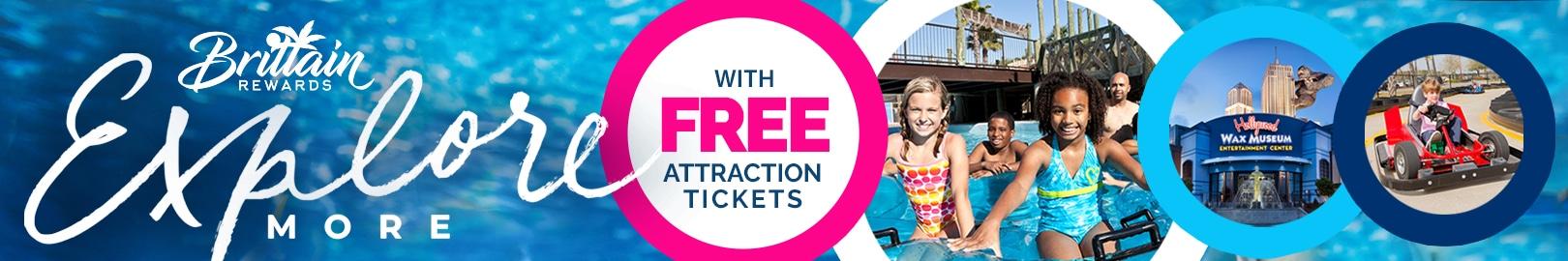 Brittain Rewards - Explore with Free Attraction Tickets